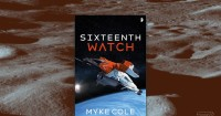 Author Myke Cole talks writing hard science fiction in his space-set Coast Guard novel Sixteenth Watch